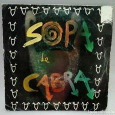 Discos de vinilo: SOPA DE CABRA SINGLE. Lote 229502605