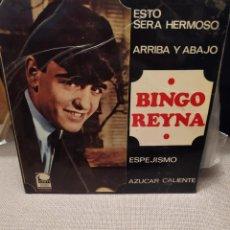 Discos de vinilo: BINGO REYNA : ESTO SERA HERMOSO, ARRIBA Y ABAJO, ESPEJISMO, AZUCAR CALIENTE CEM 1967. Lote 229506140