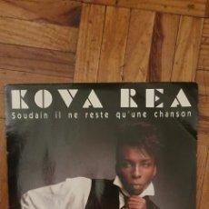 "Discos de vinilo: KOVA REA – SOUDAIN IL NE RESTE QU'UNE CHANSON LABEL: PHILIPS – 876 884-7 FORMAT: VINYL, 7"", 45 RPM. Lote 229582180"