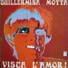 Disques de vinyle: GUILLERMINA MOTTA: VISCA L´AMOR. PORTADA TRIPLE DESPLEGABLE CON ILUSTRACIONES DE ENRIC SIÓ. Lote 229582870