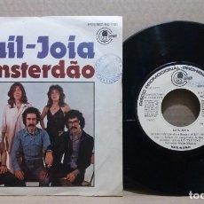 Discos de vinilo: SAIL-JOIA / AMSTERDÃO / SINGLE 7 INCH. Lote 229583360