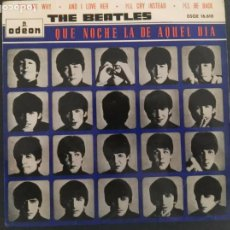 Discos de vinilo: EP-THE BEATLES-QUE NOCHE LA DE AQUEL DIA-1964-SPAIN-. Lote 229594240