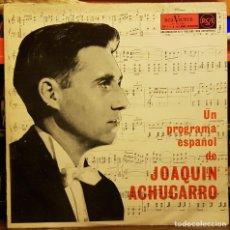 Disques de vinyle: UN PROGRAMA ESPAÑOL DE JOAQUIN ACHUCARRO. Lote 229619285