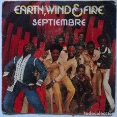Dischi in vinile: EARTH, WIND & FIRE. SEPTIEMBRE/ VACACIONES DEL AMOR. CBS, SPAIN 1978 SINGLE. Lote 229625340