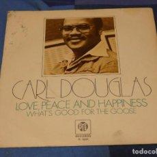Discos de vinilo: EXPROBS2 DISCO 7 PULGADAS ESTADO VINILO CORRECTO CARL DOUGLAS LOVE PEACE AND HAPINESS. Lote 229651425