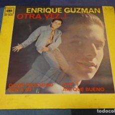 Discos de vinilo: EXPROBS2 DISCO 7 PULGADAS ESTADO VINILO DECENTE ENRIQUE GUZMAN OTRA VEZ. Lote 229653110