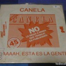 Discos de vinilo: EXPROBS2 DISCO 7 PULGADAS ESTADO VINILO BUENO CANELA NO LE DIGAS A MAMA QUE TRABAJO PROMO. Lote 229653555