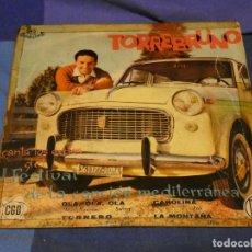 Discos de vinilo: EXPROBS2 DISCO 7 PULGADAS ESTADO SOBADILLO TORREBRUNO CANTA LOS EXITOS DE LA CANCION MEDITERRANEA. Lote 229654690