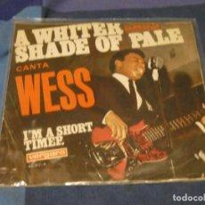 Discos de vinilo: EXPROBS2 DISCO 7 PULGADAS ESTADO VINILO MUY BUENO WESS A WHITER SHADE OF PALE. Lote 229655260