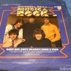 Discos de vinilo: EXPRO LP BUEN ESTADO HISTORIA DE LA MUSICA ROCK ORBIS 23 DAVE DDE, DOZY BEACKY MICK AND TICH. Lote 229663000