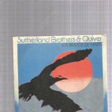 Discos de vinilo: SUTHERLAND BROTHERS BRAZOS DE MARY. Lote 229689585