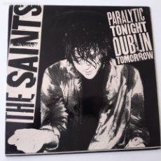 Discos de vinilo: THE SAINTS- PARALYTIC TONIGHT DUBLIN TOMORROW- FRANCE MINI-ALBUM 1980- EXC. ESTADO.. Lote 229699145