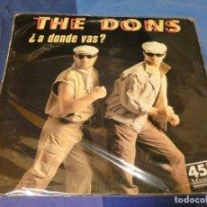 Discos de vinilo: EXPRO MAXI SINGLE THE DONS PDI 1985 VINILO BUEN ESTADO A DONDE VAS?. Lote 229704660