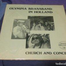 Discos de vinilo: BOXH67A LP JAZZ EUROPEO AÑOS 70-80 GRAN ESTADO OLYMPIA BRASSBAND IN HOLLAND CHURCH AND CONCERT. Lote 229719180