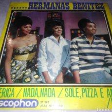 Discos de vinilo: HERMANAS BENÍTEZ-AMÉRICA-ORIGINAL ESPAÑOL. Lote 229743035
