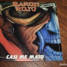 Disques de vinyle: DISCO VINILO SINGLE BARÓN ROJO CASI ME MATO CHAPA DISCOS 1983. Lote 229746475