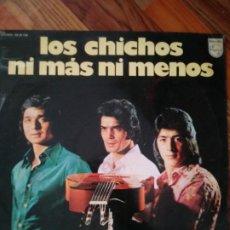 Discos de vinilo: LP - LOS CHICHOS - NI MAS NI MENOS (SPAIN, PHILIPS 1974). Lote 229764725