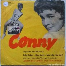Discos de vinilo: CONNY. JOLLY JOKER/ HEY BOYS/ HOW DO YOU DO? WENN DIE CONNY MIT DEM PETER BSO ELECTROLA 1959 GERMANY. Lote 229773315