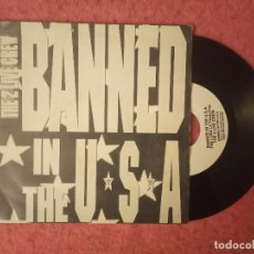 Discos de vinilo: SINGLE THE LUKE - BANNED IN THE USA - BUS-1001/1 - SPAIN PROMO (EX-/NM) 1-SIDED. Lote 229831190