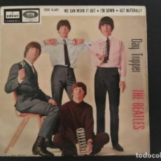 Discos de vinilo: EP THE BEATLES /DAY TRIPPER/WE CAN WORK IT OUT/IM DOWN /ACT NATURALLY REF DSOE 16.685 SPAIN. Lote 229833565