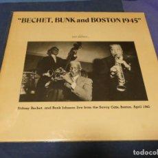 Discos de vinilo: BOXH67E LP JAZZ EUROPEO AÑOS 70-80 GRAN ESTADO BECHET, BUNK & BOSTON 1945 BECHET & BUNK JOHNSON. Lote 229843225