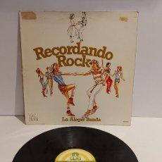 Discos de vinilo: LA ALEGRE BANDA / RECORDANDO ROCK / LP - ALBA-1979 / MBC. ***/***. Lote 229899545
