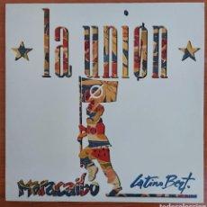 Discos de vinilo: MAXI SINGLE LA UNION - MARABAIBO - ESPAÑA- 1988. Lote 229912030