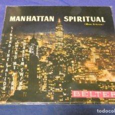 Discos de vinilo: EXPROBS0 DISCO 7 PULGADAS REG OWEN ORCHESTRA MANHATTAN SPIRITUAL. Lote 229999780