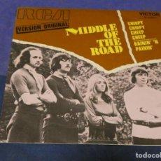 Discos de vinilo: EXPROBS0 DISCO 7 PULGADAS BUEN ESTADO MIDDLE OF THE ROAD CHIRPIE CHIRPIE CHEEP CHEEP. Lote 230001485