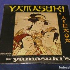 Discos de vinilo: EXPROBS0 DISCO 7 PULGADAS BUEN ESTADO LOS YAMASUKIS 1969. Lote 230004760