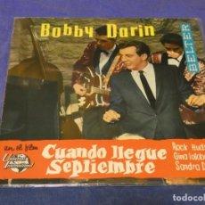 Discos de vinilo: EXPROBS0 DISCO 7 PULGADAS BUEN ESTADO BOBBY DARIN CUANDO LLEGUE SEPTIEMBRE. Lote 230005360