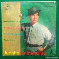 Discos de vinilo: JUANITO VALDERRAMA - QUE LO DOMINE UN QUERER - A CADIZ LE EXCHABAN FLORES - EP MONTILLA 1962 RF-4719. Lote 230005435