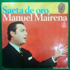 Discos de vinilo: MANUEL MAIRENA - SAETA DE ORO / EP HISPAVOX DE 1968 RF-4722. Lote 230006460