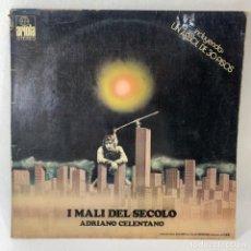 Discos de vinilo: LP - VINILO ADRIANO CELENTANO - I MALI DEL SECOLO - ESPAÑA - AÑO 1974. Lote 230029285