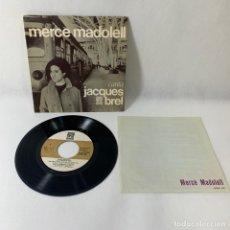 Discos de vinilo: SINGLE MERCÈ MADOLELL -- CANTA JACQUES BREL -- VG++. Lote 230038135
