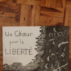 Discos de vinilo: UN CHŒUR EN LIBERTÉ MAXI 45TRS. Lote 230069305