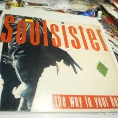 Discos de vinilo: MAXI SINGLE SOULSISTER. THE WAY TO YOUR HEART. EMI 1989 SPAIN (PROBADO, BIEN, BUEN ESTADO). Lote 230073175