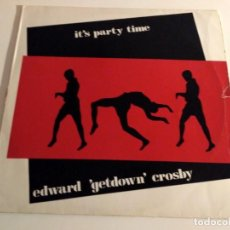 Dischi in vinile: EDWARD 'GETDOWN' CROSBY - IT'S PARTY TIME. Lote 230079935