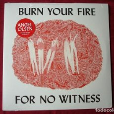 Discos de vinilo: ANGEL OLSEN - BURN YOUR FIRE FOR NO WITNESS. LP VINILO. NUEVO. PRECINTADO.. Lote 245130920