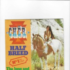 Discos de vinilo: 2796. CHER. HALF BREED / THE LONG AND WINDING ROAD. Lote 230093050