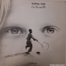 Discos de vinilo: POPOL VUH - FOR YOU AND ME. Lote 230098220