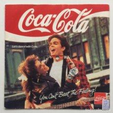Discos de vinilo: UNKNOWN ARTIST – COCA-COLA - YOU CAN'T BEAT THE FEELING! SWEDEN,1989 COCA COLA. Lote 230103875