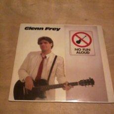 Discos de vinilo: GLENN FREY LP NO FUN ALOUD. Lote 230171265