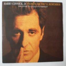 Discos de vinilo: HARRY CONNICK JR. - PROMISE ME YOU'LL REMEMBER - (EL PADRINO III)- SPAIN PROMO SINGLE 1991.. Lote 230177410