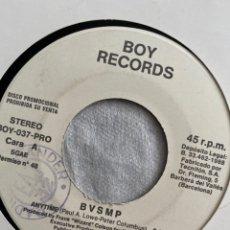 "Discos de vinilo: B.V.S.M.P. - ANYTIME (7"", S/SIDED, SINGLE, PROMO) (BOY RECORDS (SPAIN 1988). Lote 230171005"