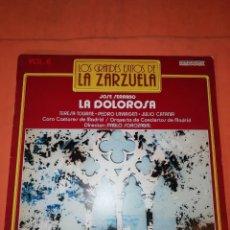 Discos de vinilo: LOS GRANDES EXITOS DE LA ZARZUELA. VOL. 6. LA DOLOROSA . JOSE SERRANO. HISPAVOX 1981. Lote 230232715