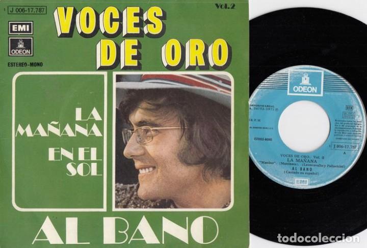 AL BANO - LA MAÑANA / EN EL SOL - SINGLE DE VINILO # (Música - Discos - Singles Vinilo - Canción Francesa e Italiana)