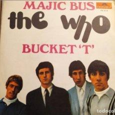 Discos de vinilo: THE WHO MAJIC BUS / BUCKET'T POLYDOR ED. ESPAÑA 1968 PRACTICAMENTE NUEVO, MUY RARO Y DIFICIL. Lote 230258015