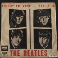 Discos de vinilo: THE BEATLES - TICKET TO RIDE / EDICION ESPAÑOLA LABEL VERDE SINGLE 1965 - DSOL 66.064. Lote 230272710