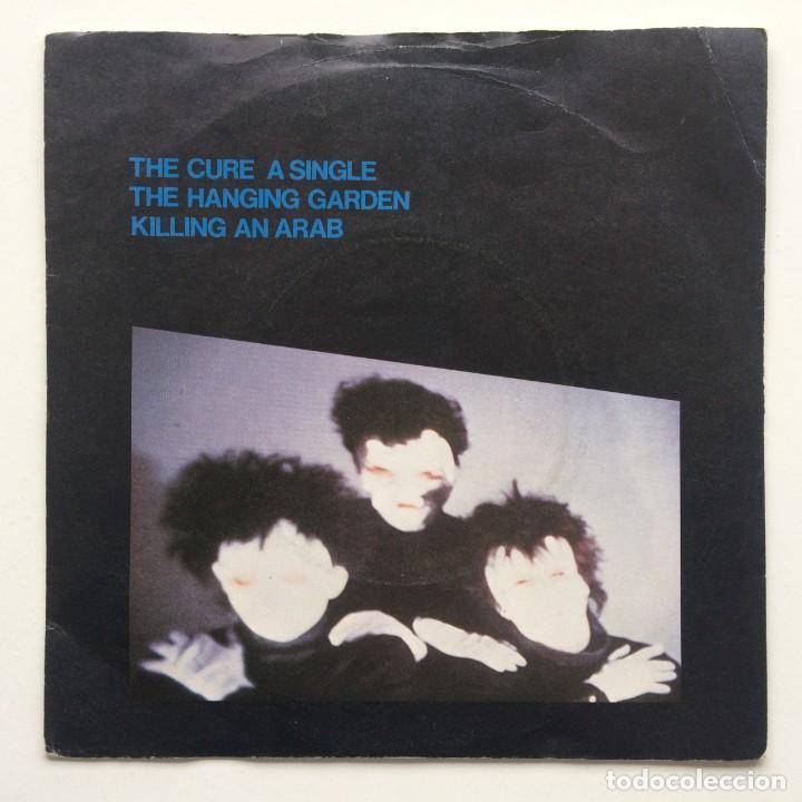 THE CURE – THE HANGING GARDEN / KILLING AN ARAB UK,1982 (Música - Discos - Singles Vinilo - Punk - Hard Core)
